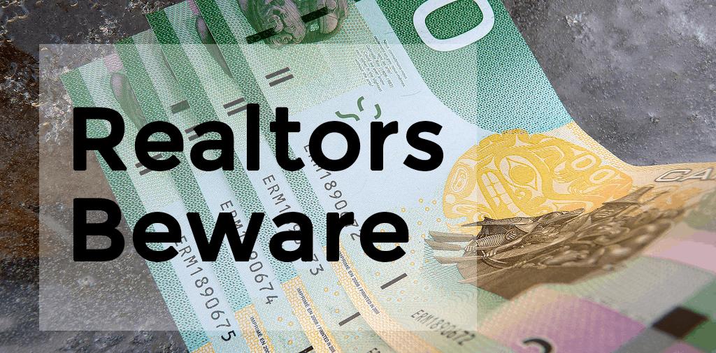 BC Realtors Beware
