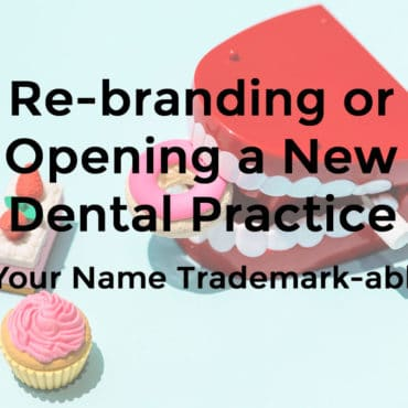 Re-branding-or-Opening-a-New-Dental-Practice-Featured-Image