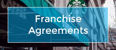 Franchise Agreements & Contracts