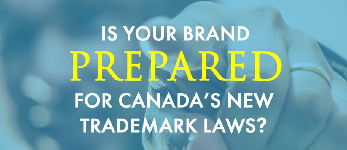 New Canada Trademark Laws Header Image