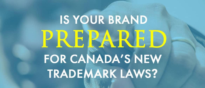 New Canada Trademark Laws Header Image