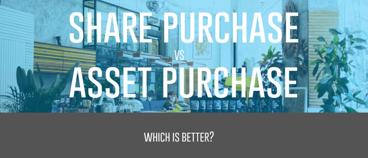 share purchase agreement vs asset purchase agreement